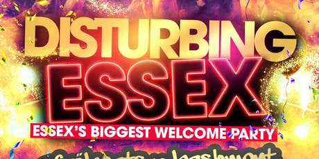 Disturbing Essex tickets