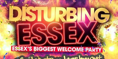 Disturbing Essex tickets