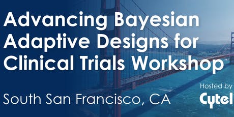Advancing Bayesian Adaptive Designs for Clinical Trials Workshop tickets