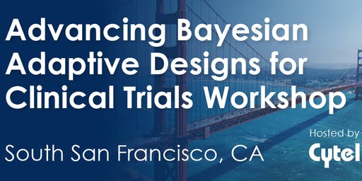 Advancing Bayesian Adaptive Designs for Clinical Trials Workshop