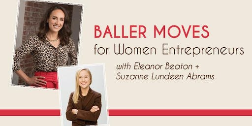 Baller Moves for Women Entrepreneurs