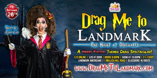 Drag Me To Landmark - One Night at Dragwarts!
