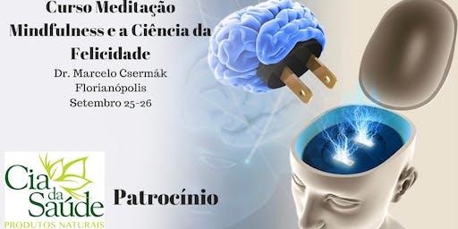 Curso Meditação Mindfulness e a Ciência da Felicidade -Florianópolis