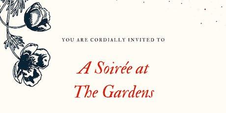 Soiree in The Gardens tickets