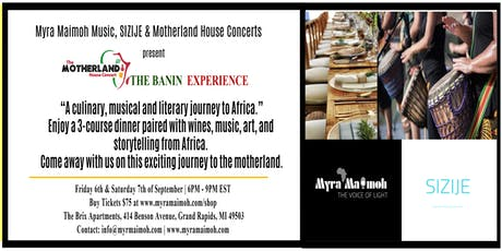 Motherland House Concerts: Banin Experience - African Food & Wine Pairing. tickets