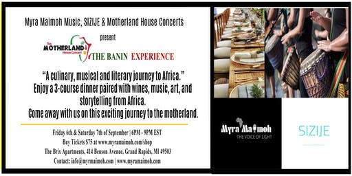 Motherland House Concerts: Banin Experience - African Food & Wine Pairing.