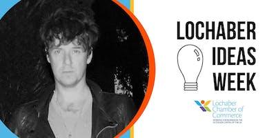 Lochaber Ideas Week 2019 - We're All Creative!