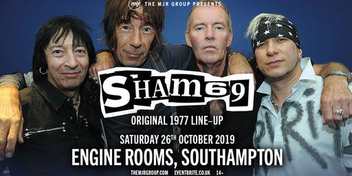 SHAM 69 - The Original Line Up (Engine Rooms, Southampton)