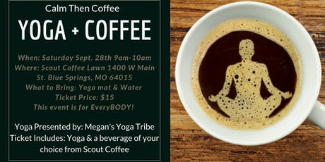 Calm Then Coffee: Yoga & Coffee Event at Scout Coffee tickets