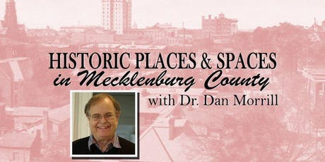 Historic Places & Spaces in Mecklenburg County tickets