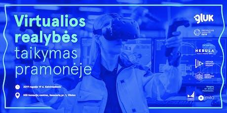 Virtualios realybės taikymas pramonėje tickets