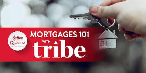 Mortgages 101 with Tribe Financial