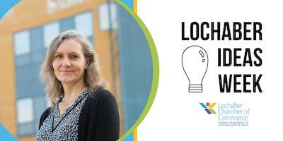 Lochaber Ideas Week 2019 - Small Steps to Big Success