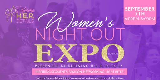 Third Annual Women's Night Out: Women Expo Edition
