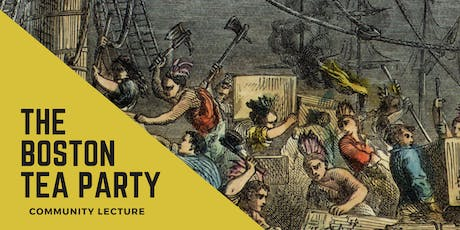 Community Lecture: The Boston Tea Party tickets
