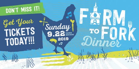 Farm to Fork Dinner 2019 tickets