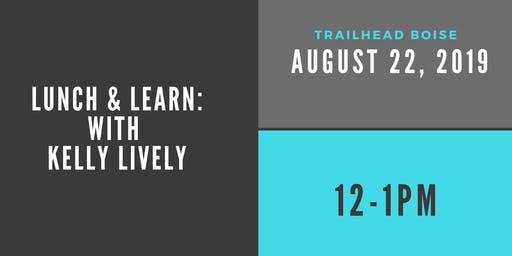 Lunch & Learn with Kelly Lively