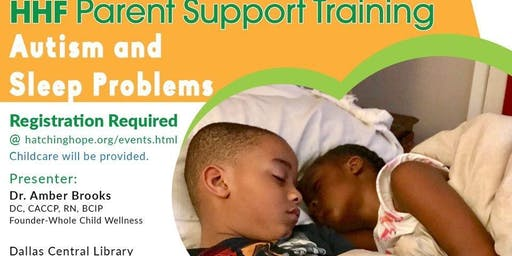 HHF Parent Support- Autism and Sleep