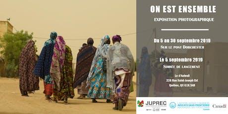 Lancement de l'exposition photographique « On est ensemble »  billets