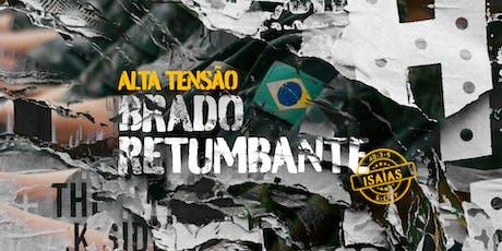 ALTA TENSÃO - BRADO RETUMBANTE ingressos