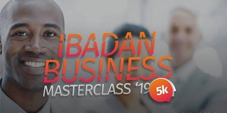 IBADAN BUSINESS MASTERCLASS  2019 tickets