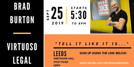 Tell It How it Is: Brad Burton x Virtuoso Legal in Leeds tickets