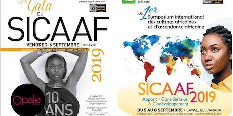 Symposium des cultures africaines et d'ascendance africaine - Gala ouverture et 10e anniversaire d'Opale Magazine billets