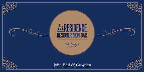 InRESIDENCE DESIGNER SKIN BAR by Skin Design London tickets
