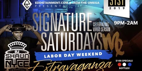 SIGNATURE SATURDAYS AT SAGE | Labor Day Weekend Edition | Shaun Nyce tickets