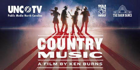Preview Screening—Ken Burns' COUNTRY MUSIC & The Barnyard Bandits Concert tickets