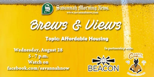 Brews & Views (August 2019) - Affordable Housing