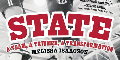"""State: A Team, a Triumph, a Transformation"" by Melissa Isaacson tickets"