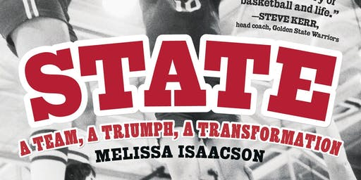 """State: A Team, a Triumph, a Transformation"" by Melissa Isaacson"