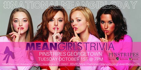 National Mean Girls Day Trivia Celebrated at Pinstripes Georgetown tickets