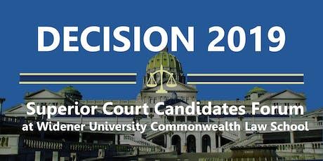 Decision 2019: PA Superior Court Candidates Forum (Harrisburg) tickets