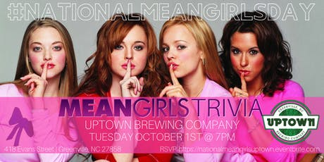 National Mean Girls Day Trivia Celebrated @ Uptown Brewing Company tickets