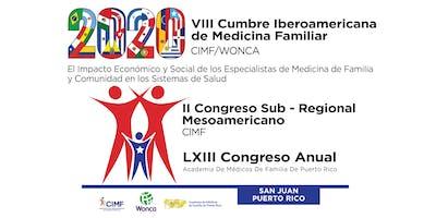 2020 PR Academy of Family Physicians - VIII Cumbre Iberoamericana de Medicina Familiar CIMF/WONCA