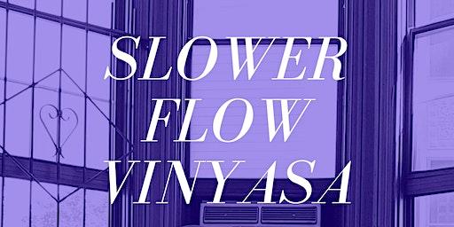 Friday Evening Slower Flow Vinyasa with Malaika