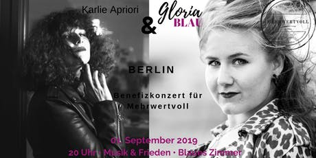 GLORIA BLAU & KARLIE APRIORI- 01. September 2019 - Berlin Tickets