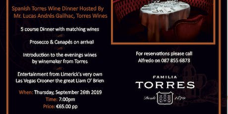 Spanish Torres Wine Dinner Hosted By Mr.Lucas  Andrés Gailhac, Torres Wines tickets