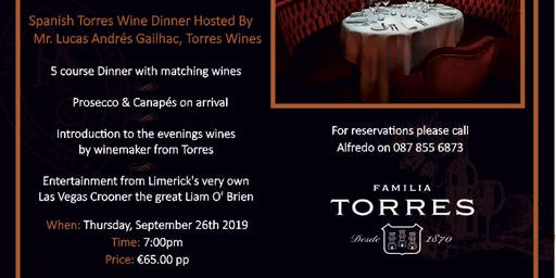 Spanish Torres Wine Dinner Hosted By Mr.Lucas  Andrés Gailhac, Torres Wines