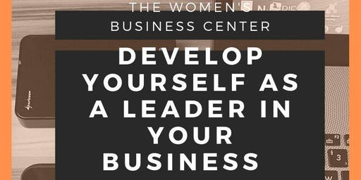 Developing Yourself as a Leader in your Business Part ll