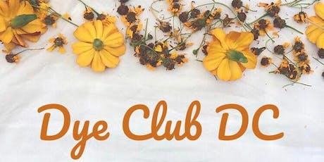 Dye Club DC - Holiday tickets