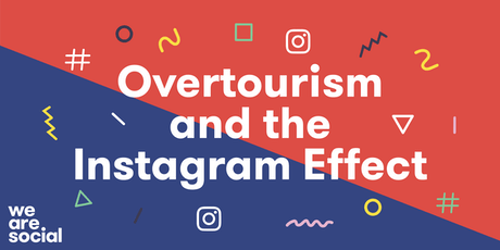 Overtourism and the Instagram Effect tickets