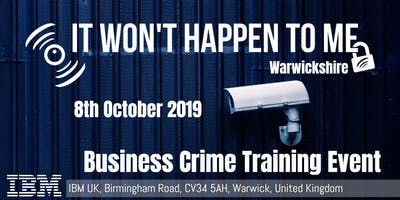 'It Won't Happen To Me!' Crime Prevention Workshop for Warwickshire SMEs