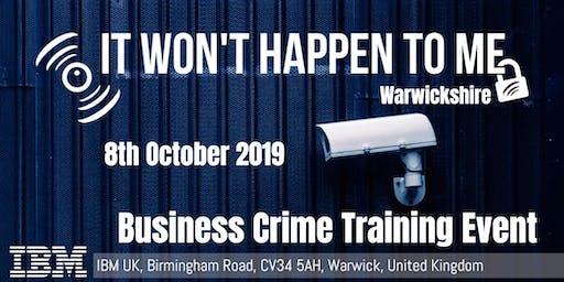 'It Won't Happen To Me!' Crime Prevention Workshop for Warwickshire SMEs