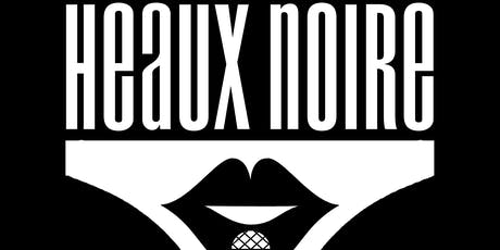 Heaux Noire 4th Birthday Party tickets