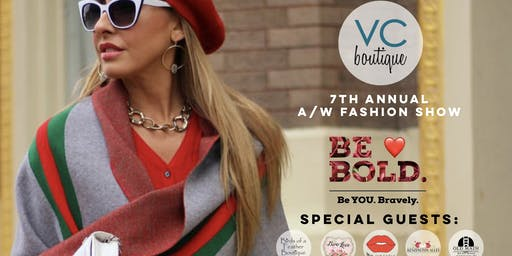 VC boutique presents Be Bold: Be YOU.Bravely.