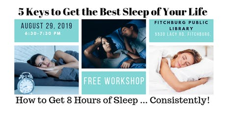 5 Keys to Get the Best Sleep of Your Life tickets