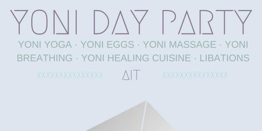 Yoni Day Party (Women Only)